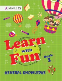 Learn with Fun General Knowledge Book 1