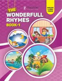 The Wonderful Rhymes Book 1 (English + Urdu)