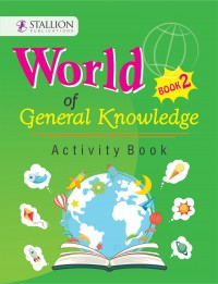 World of General Knowledge Activity Book 2
