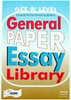 GCE A Level General Paper Essay Library.
