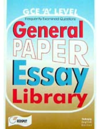 gce a level general paper essays Getting to the core proper, pw is an examinable a-level subject and  when  marking gp essays, examiners seek a well-read mind that is not.