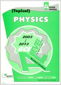 GCE A Level Physics (Topical)