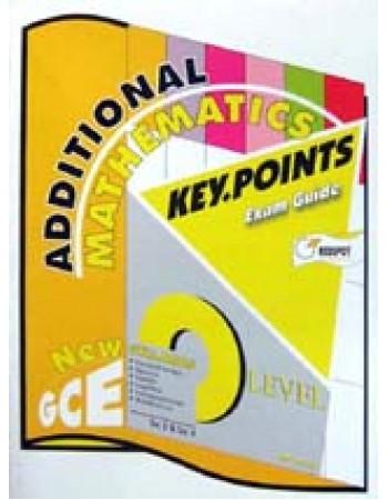 GCE O Level Additional Mathematics KEY POINTS