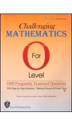 GCE O Level Challenging Mathematics For O Level