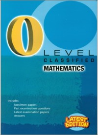GCE O Level Classified Mathematics 2018