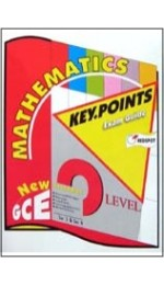 GCE O Level Mathematics KEY POINTS