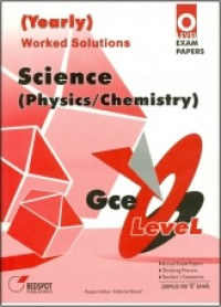 GCE O Level Science (Physics/Chemistry) (Yearly)