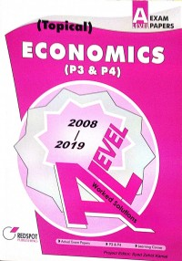 GCE A Level Economics P3 & P4 (Topical) 2019