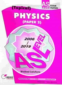 GCE A Level Physics P2 (Topical) 2019