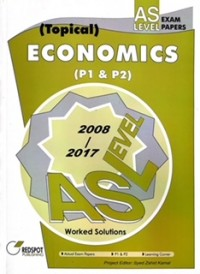 GCE A Level Economics P1 & P2 (Topical) 2018