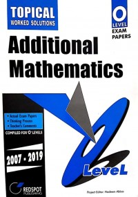 GCE O Level Additional Mathematics (Topical) 2021