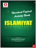 GCE O Level Islamiyat Activity Book (Unsolved Topical) (New) June 2016