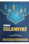 GCE O Level Islamiyat Activity Book (Unsolved Topical) (New)