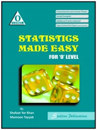 Statistics Made Easy for O' Level